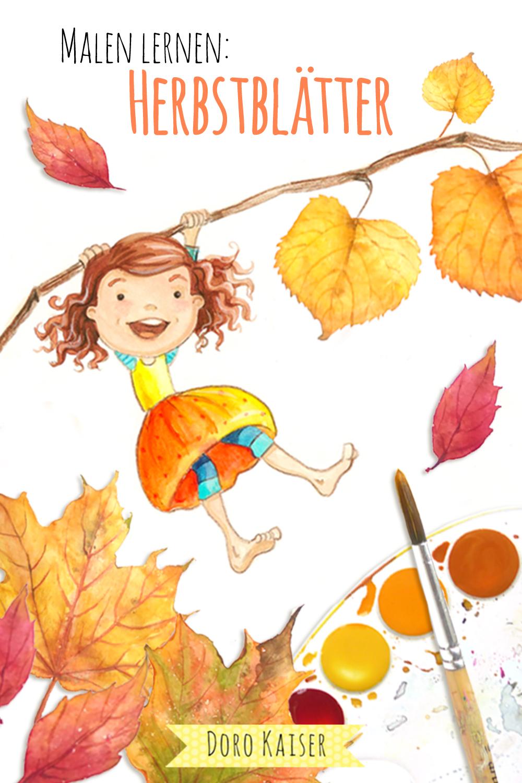 Malen Lernen mit Aquarellfarben: Herbstblätter   www.dorokaiser.online.de